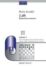 1.d4 Repertorio Avanzato - volume 2