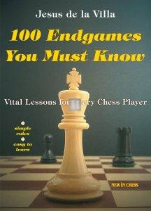 100 Endgames You Must Know - Vital Lessons for Every Chess Player - 2nd hand