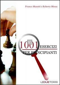 1001 Esercizi di scacchi per principianti - 2a mano