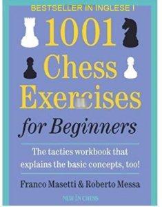 1001 Esercizi di scacchi per principianti