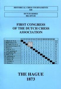 1st Congress of Dutch Chess Association, Hague 1874