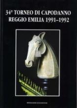 34° Torneo di Capodanno Reggio Emilia 1991-1992 - 2a mano raro copie numerate di 1000