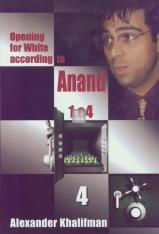 Opening for White according to Anand 1.e4 vol. IV – 1.e4 d6 2.d4 and 1.e4 g6 2.d4