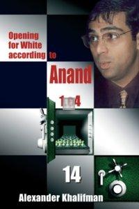 Opening for White according to Anand 1.e4 vol. XIV - Sicilian Najdorf