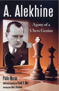 A.Alekhine agony of a chess genius