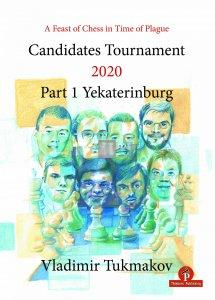 A Feast of Chess in Time of Plague – Candidates Tournament 2020 – Part 1 – Yekaterinburg