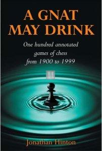 A Gnat May Drink  - 100 Annotated Games
