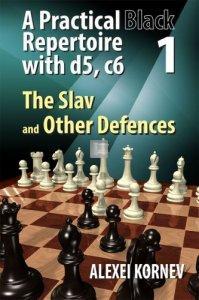 A Practical Black Repertoire with d5, c6. Volume 1: The Slav