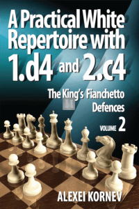A Practical White Repertoire with 1.d4 and 2.c4 Vol. 2