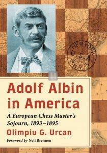 Adolf Albin in America - A European Chess Master's Sojourn, 1893–1895