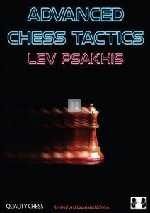Advanced chess tactics 2nd edition - By the former coach of Garry Kasparov and the Polgar Sisters