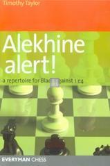 Alekhine Alert! a Repertoire for Black against 1.e4