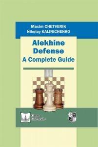 Alekhine Defense: A Complete Guide