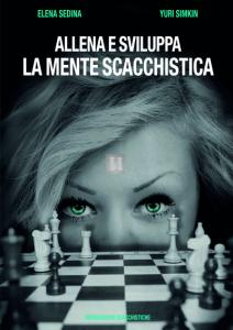 Allena e sviluppa la mente scacchistica - 2a mano