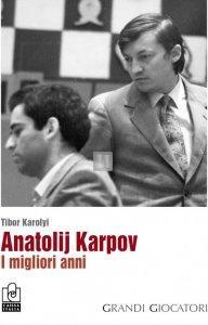 Anatolij Karpov - I migliori anni