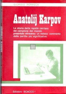 Anatolij Karpov (Porreca) - 2a mano