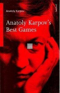 Anatoly Karpov's Best Games - 2nd hand
