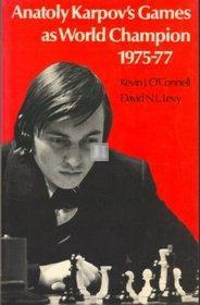 Anatoly Karpov's Games as World hampion 1975-77 - 2nd hand