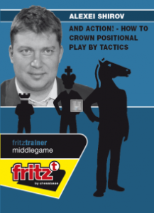 And Action! - How to crown positional play by tactics - DVD