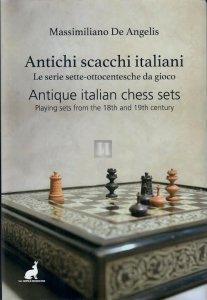 Antichi scacchi italiani - Antique italian chess sets