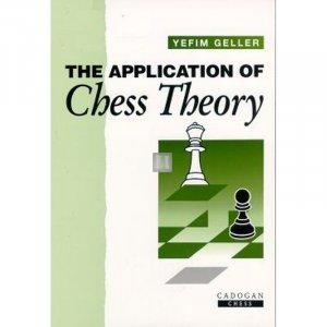 The Application of Chess Theory - Hardcover - 2nd hand