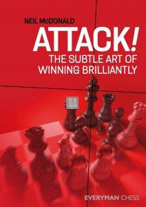 Attack! : The Subtle Art of Winning Brilliantly