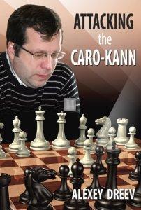 Attacking the Caro-Kann - A White Repertoire