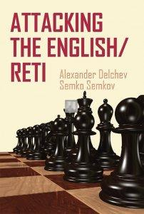 Attacking the English/Reti - An Active Repertoire for Black