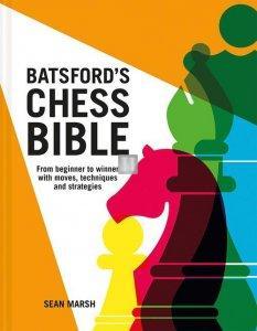 Batsford's Chess Bible
