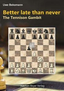 Better late than never - The Tennison Gambit