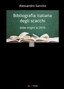 Bibliografia italiana degli scacchi - dalle origini al 2015 - 2a mano