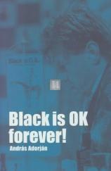 Black is ok forever!