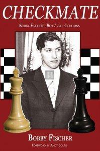 Checkmate - Bobby Fischer's Boys' Life Columns