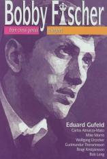 Bobby Fischer from genius to legend