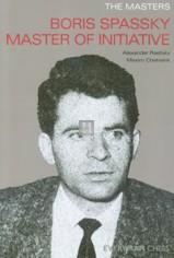 Boris Spassky Master of initiative