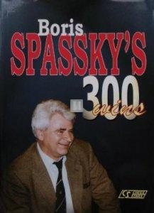 Boris Spassky's 300 wins