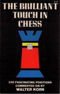 The brilliant touch in chess - 2nd hand