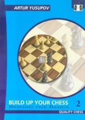 Build up your chess 2 - Beyond the Basics