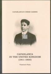 Capablanca in the United Kingdom (1911-1920)
