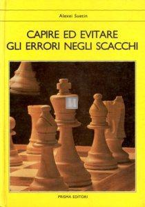 Capire ed evitare gli errori negli scacchi - 2a mano