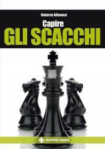 Capire gli scacchi - Albanesi