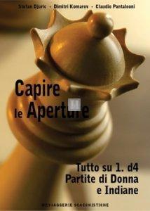 Capire le aperture vol.2: Tutto su 1.d4, Partite di Donna e Indiane - 2a mano