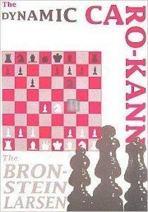 The Dynamic Caro-Kann: The Bronstein Larsen and the Original Caro Systems - 2a mano