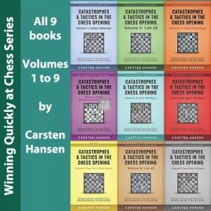 Catastrophes & Tactics in the Chess Openings Volume 1 to 9 - Carsten Hansen (9 books)