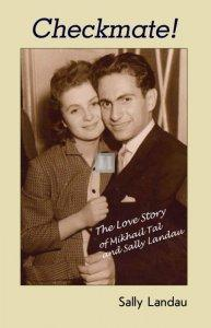 Checkmate!: The Love Story of Mikhail Tal and Sally Landau