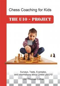 Chess Coaching for Kids: The U10 Project