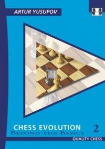 Chess Evolution 2 - Beyond the Basics