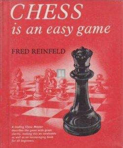 Chess is an easy game - 2nd hand
