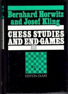 Chess Studies and End-Games Bernhard Horwitz; Josef Kling - 2nd hand like new