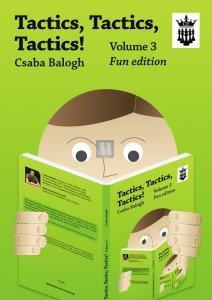 Tactics, Tactics, Tactics! Volume 3 - Fun edition
